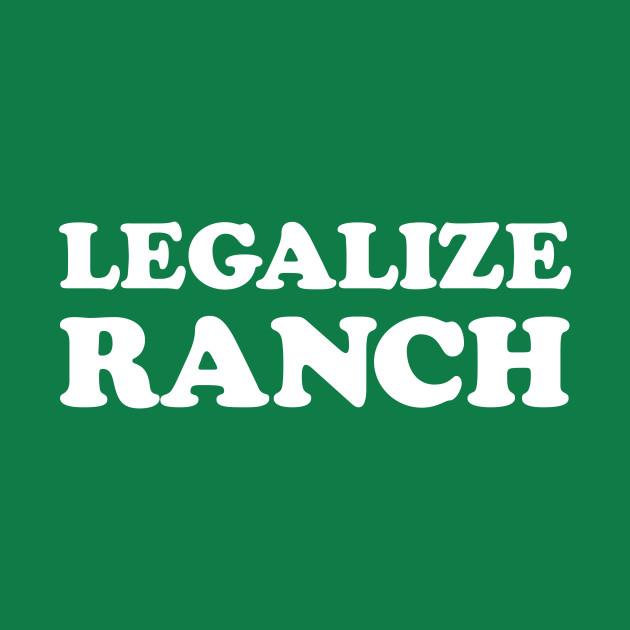 Legalize Ranch