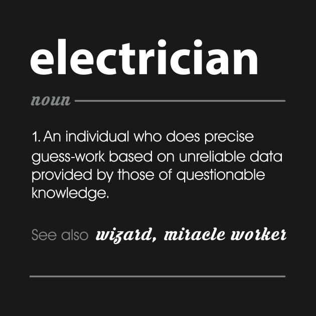 b6214cdb6 Electrician Funny Job Definition Gift T-Shirt. New!Back Print. Electrician  Funny Job Definition Gift Electrician Funny Job Definition Gift