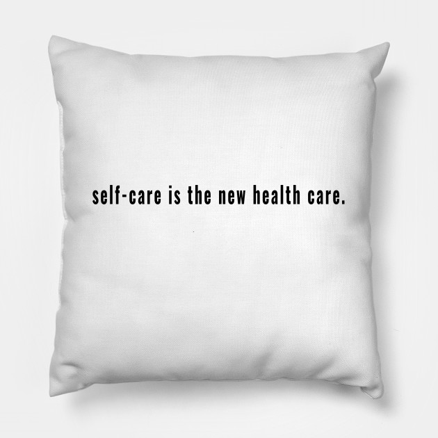 Self-Care is the New Health Care - Wellbeing to Be Well