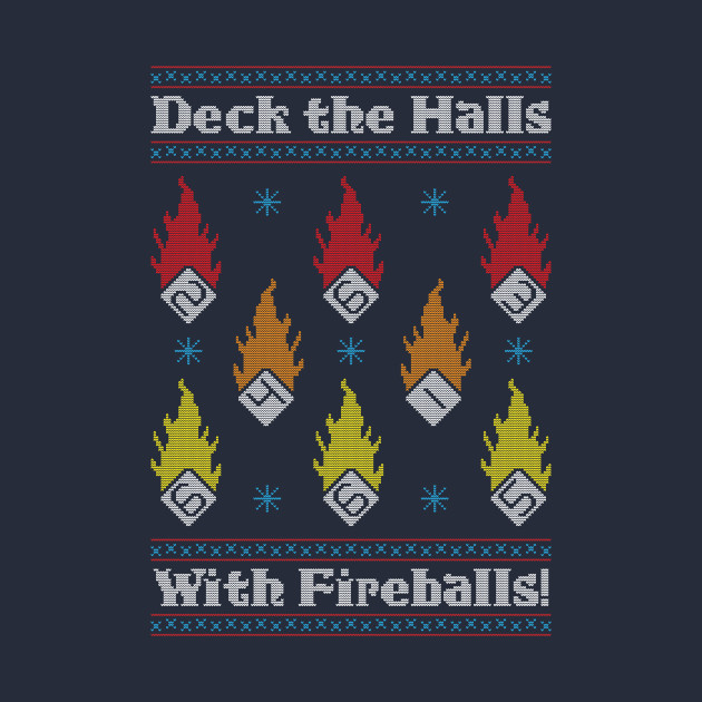 Deck the Halls with Fireballs!