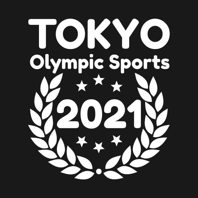 Tokyo 2021 Olympic Sports - Tokyo 2021 - T-Shirt | TeePublic