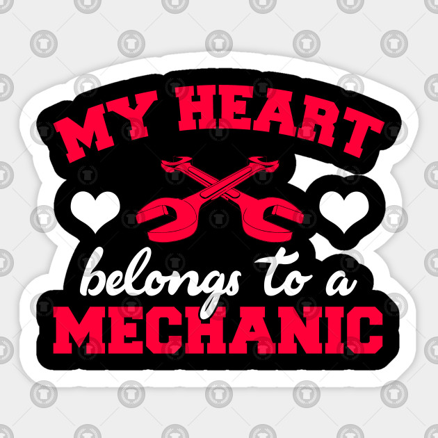 My Heart Belongs to a Mechanic - Mechanic