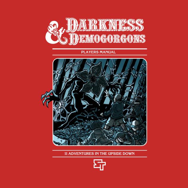 Darkness & Demogorgons
