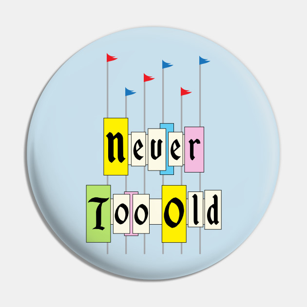 Never too old 1955