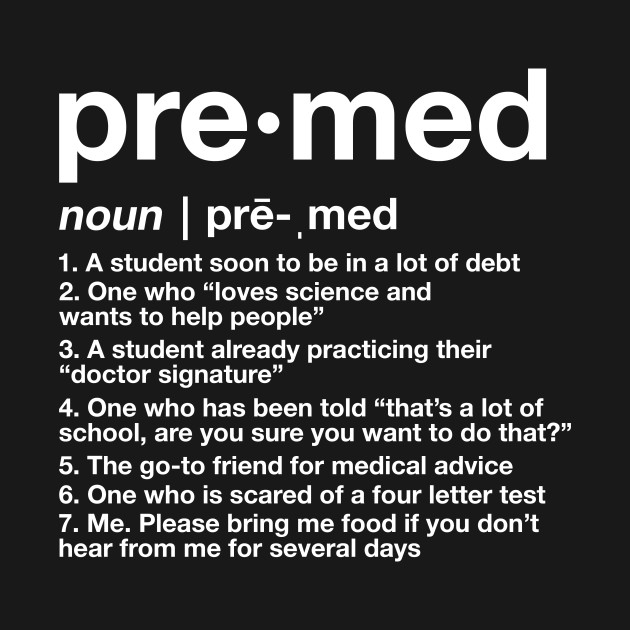 Premed Defined