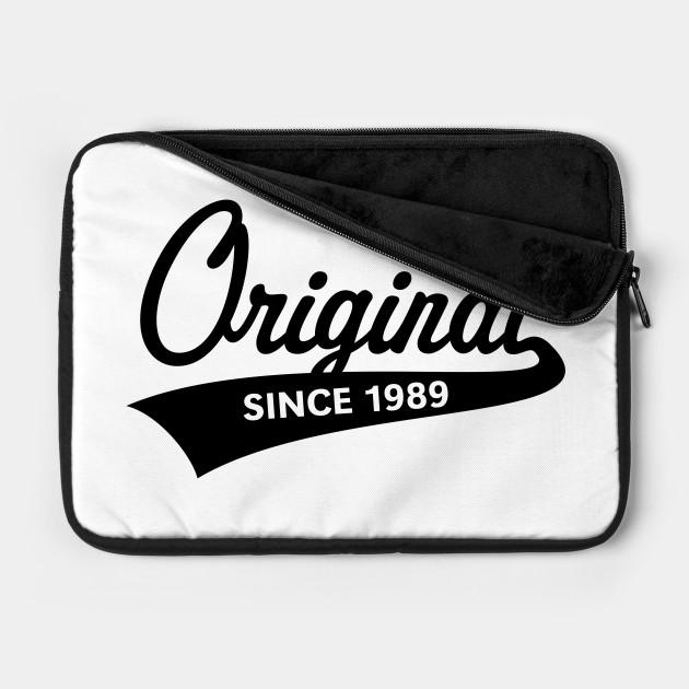 Original Since 1989 (Year Of Birth / Birthday / Black)