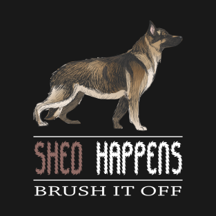 Funny German Shepherd Gifts And Merchandise Teepublic