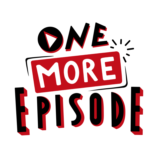 One more episode black and red lettering