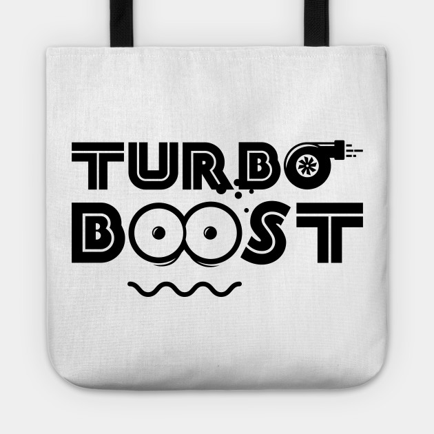 Turbo Boost Face  Funny tuner turbo shirt