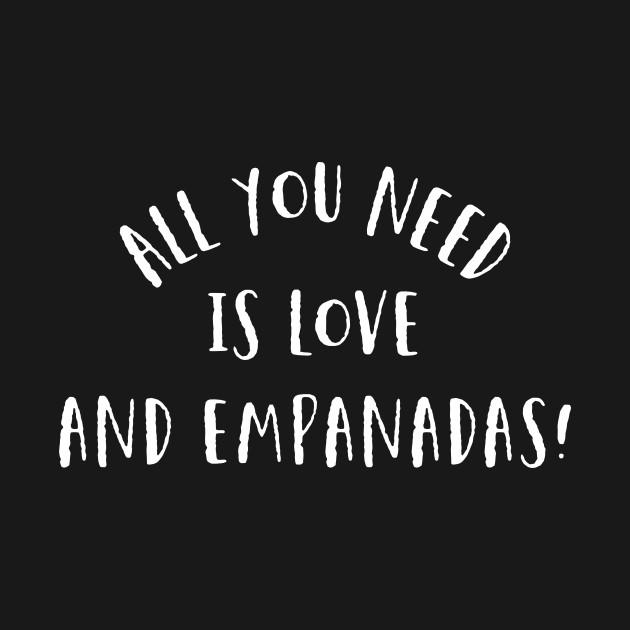 Love and Empanadas