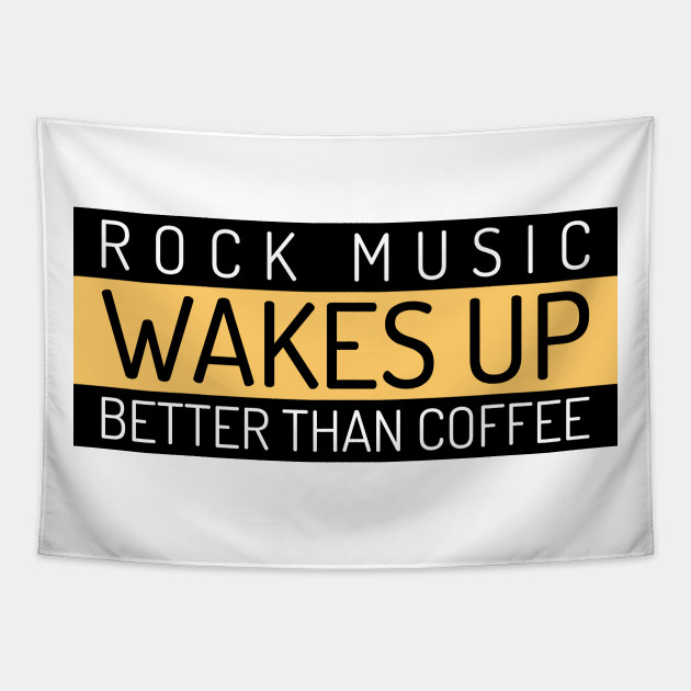 Rock Music Wakes Up Better Than Coffee