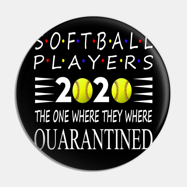 Softball Players 2020 The One Where