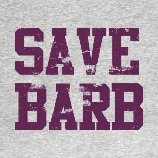 SAVE BARB t-shirts