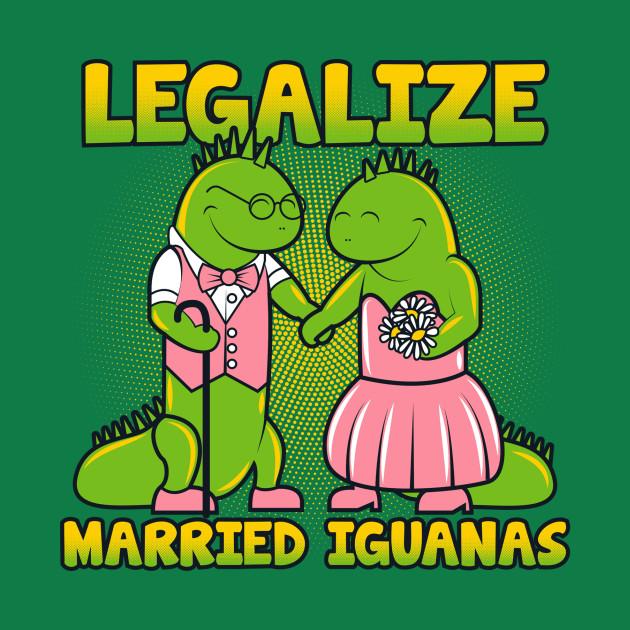 Legalize Married Iguanas