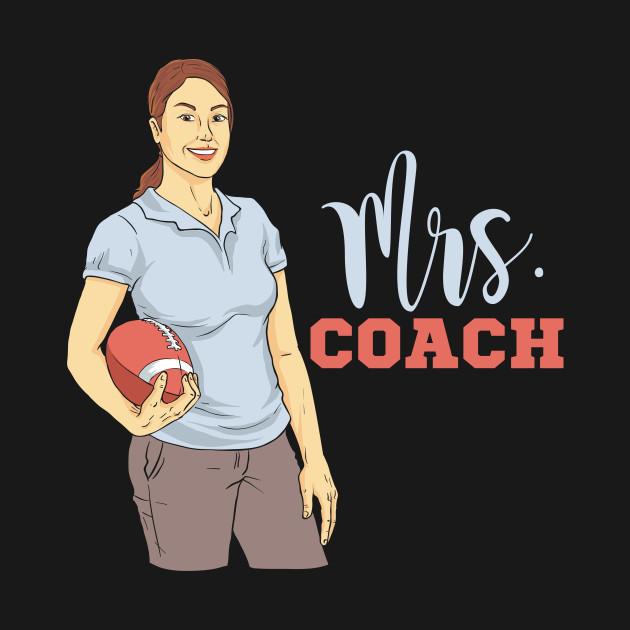 Mrs. Football Coach Gift Idea from Football Team Tshirt