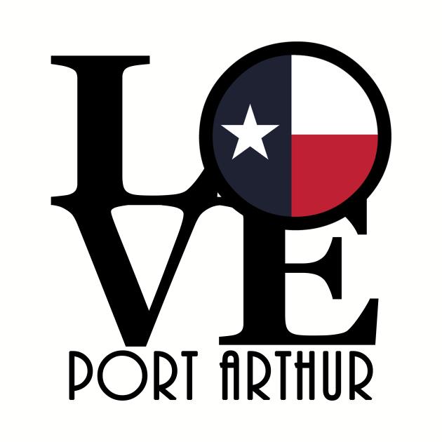 LOVE Port Arthur Texas