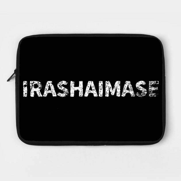 welcome (Irashaimase) japanese english - White