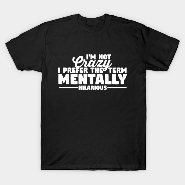 67fe98da1 I Have OCD, Also Bipolar Shirt - Funnytshirt - T-Shirt | TeePublic