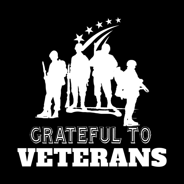 Grateful to Veterans - veterans day