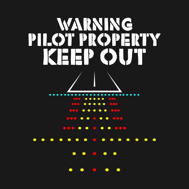 Warning Pilot Property Keep Out