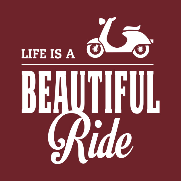 Motorcycle Quotes | Life Is A Beautiful Ride Quote Design Motorcycle Quotes Kids T
