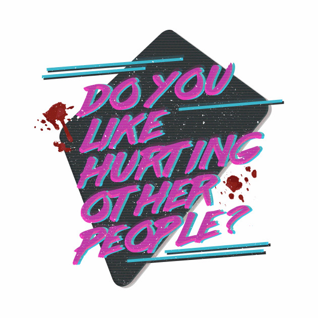 Hotline Miami - Do You Like Hurting Other People?