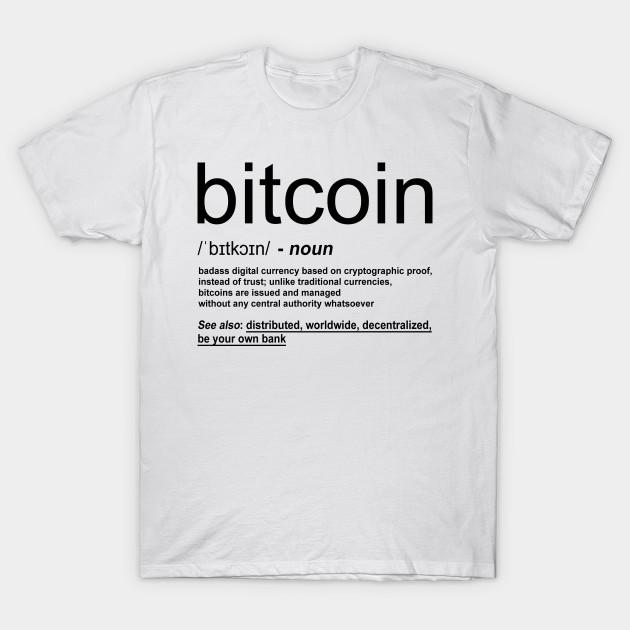 c91024a0ea0f Bitcoin Definition - Bitcoin - T-Shirt   TeePublic