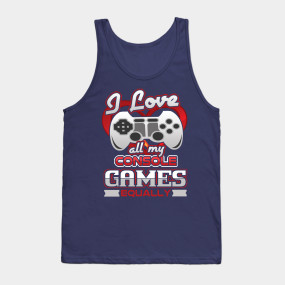 I Love all My Console Games Equally Gamer T-Shirt - Console Games ...