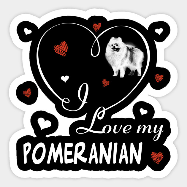 I Love My Pom Sticker Die Cut Vinyl Pomeranian Pompom