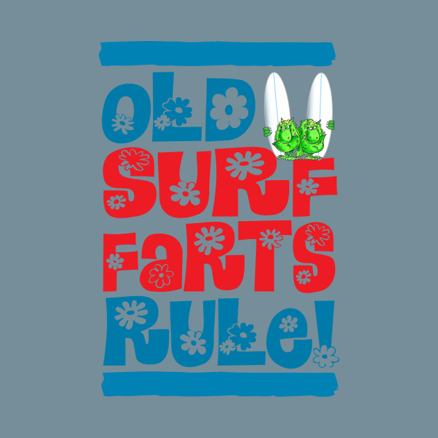 Image result for Old Farts Rule! surf
