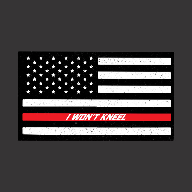 I Do not Kneel American Pride Flag Of United States