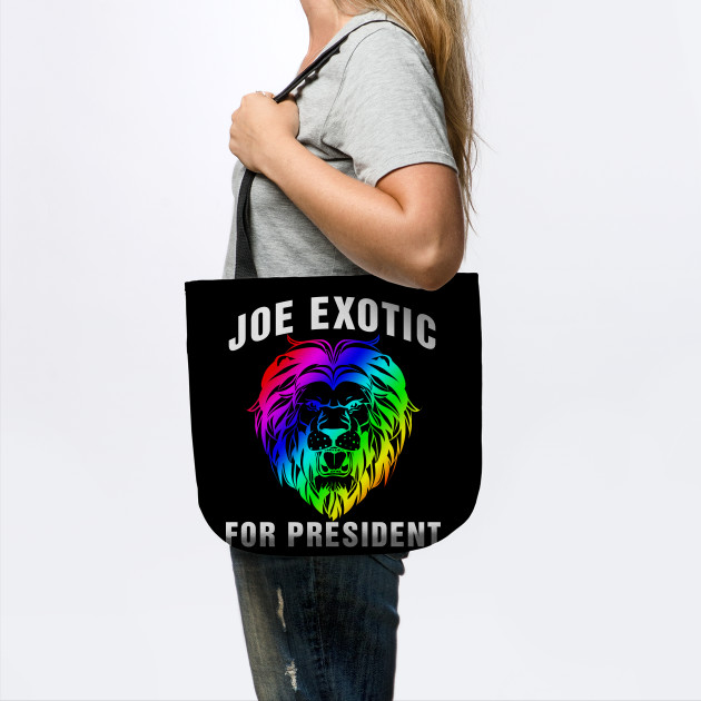 Joe Exotic For President