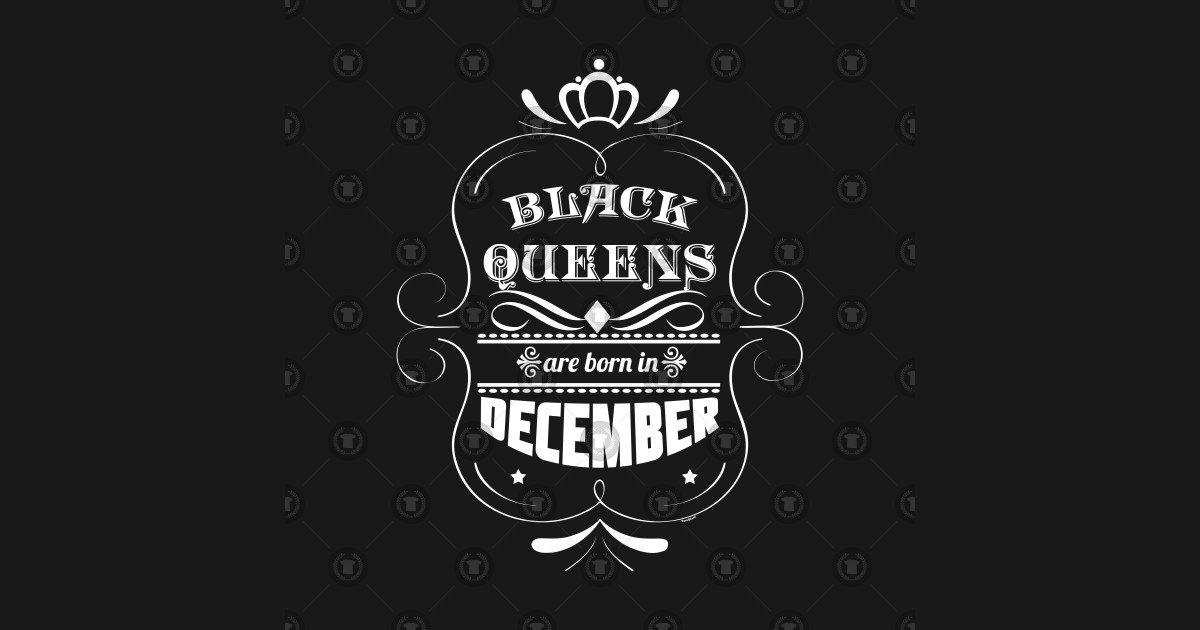 65504cc46 Black Queens Are Born In December Birthday Shirt For Black Woman T-Shirt