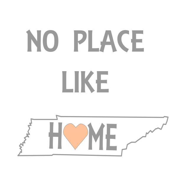 NO PLACE LIKE HOME TN