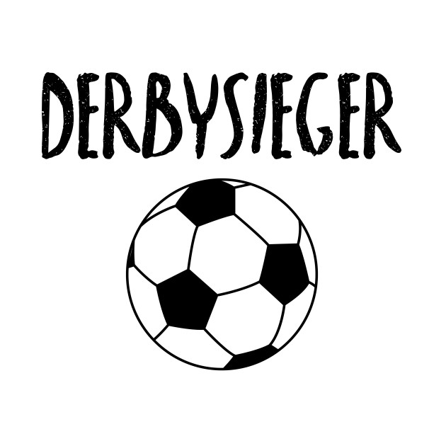 Derbysieger Hey Fussball Revier Derby Lokalrivale