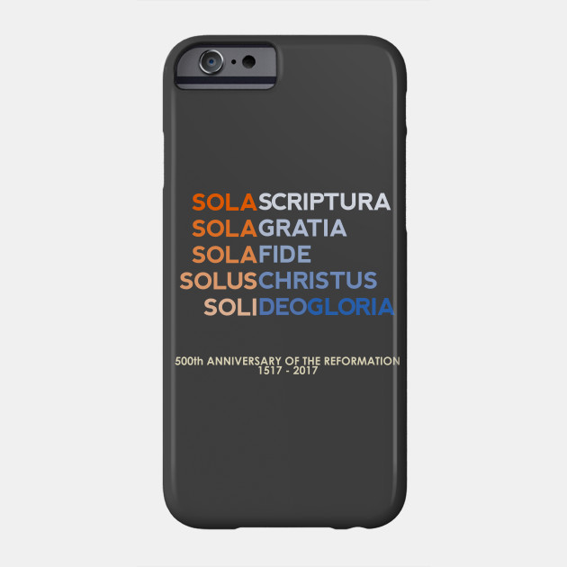 Five Solas of the Reformation (with 500th anniversary tag)