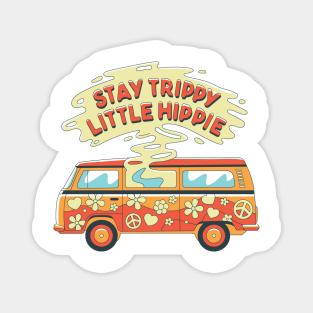 Stay Trippy Little Hippie Magnets Teepublic
