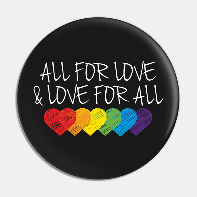 All For Love & Love For All
