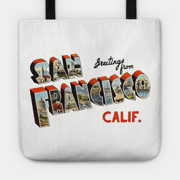 Greetings from san francisco california san francisco tote 2594690 0 m4hsunfo