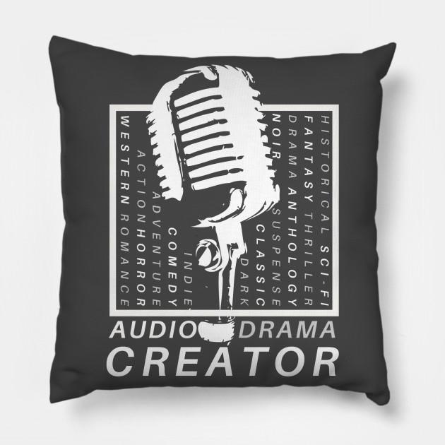 audo drama creator podcaster audio drama pillow teepublic