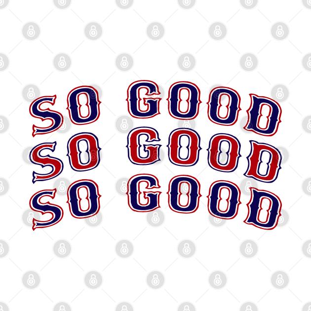 So Good, Boston Red Sox Baseball