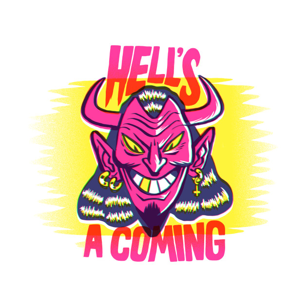 Hell's A Coming