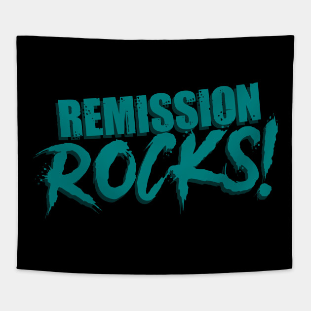 Remission Rocks Ovarian Cancer Cancer Survivor Tapestry Teepublic