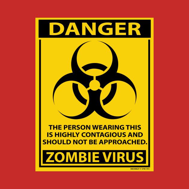 DANGER - ZOMBIE VIRUS