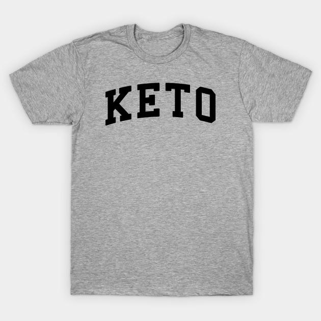 Keto College Ketogenic Low Carb High Fat Lifestyle Keto T Shirt Teepublic