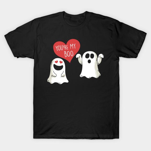 ed66f0a32 Halloween Ghost You're My Boo - Ghost Halloween Boo - T-Shirt ...