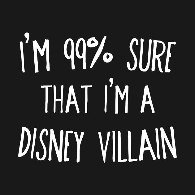 99% Sure Villain