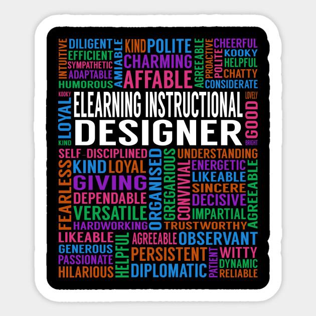 Elearning Instructional Designer Job Elearning Instructional Designer Sticker Teepublic