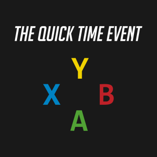 The Quick Time Event (Xbox) t-shirts