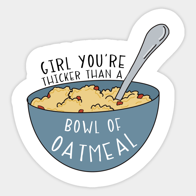 Girl you/'re thicker than a bowl of oatmeal meme vine keychain or necklace or retractable ID badge clip Free shipping Gift